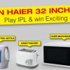 Haier Prizes For Foortal IPL 2014