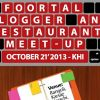 Foortal Bloggers and Restaurant Meet-up